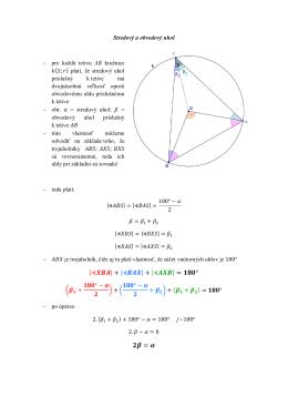 Stredový a obvodový uhol - pre každú tetivu AB kružnice