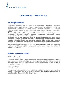 Spoločnosť Towercom, as Profil spoločnosti