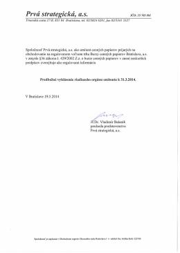 Predbežné vyhlásenie emitenta k 31.3.2014
