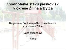 Zhodnotenie stavu pieskovísk v okrese Žilina a Bytča