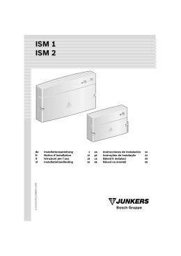 ISM 1 ISM 2