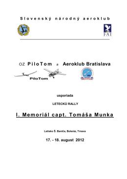 I. Memoriál capt. Tomáša Munka