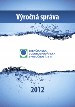 Výročná správa 2012 - Trenčianska vodohospodárska spoločnosť as