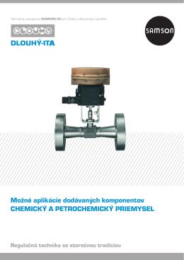 Možné aplikácie dodávaných komponentov CHEMICKÝ A