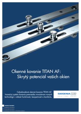 Okenné kovanie TITAN AF: Skrytý potenciál vašich okien