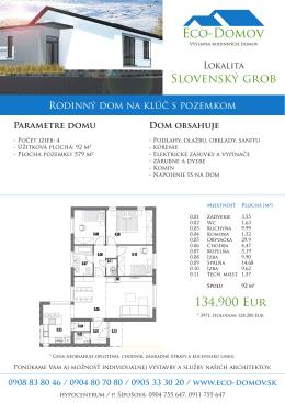 134.900 Eur Slovenský grob - ECO