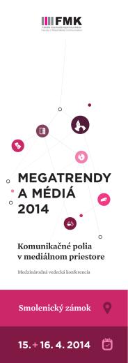 MEGATRENDY A MÉDIÁ 2014