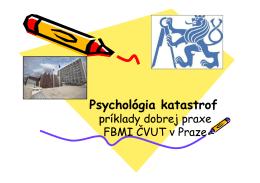Psychológia katastrof Psychológia katastrof