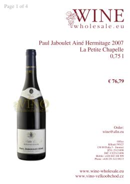 Paul Jaboulet Ainé Hermitage 2007 La Petite Chapelle 0,75 l