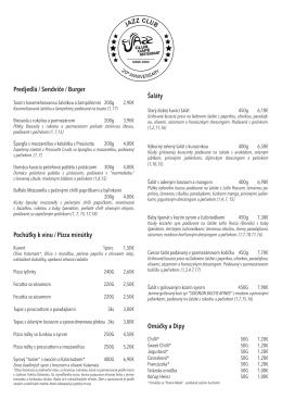 Predjedlá / Sendviče / Burger Pochúťky k vínu / Pizza