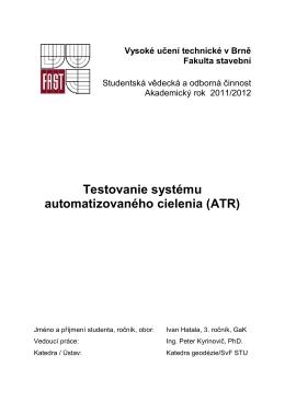 Testovanie systému automatizovaného cielenia