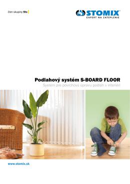 Podlahový systém S-BOARD FLOOR
