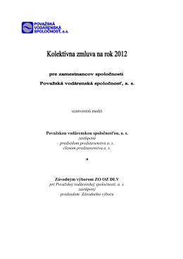 Kolektívna zmluva na rok 2012 pre zamestnancov spoločnosti