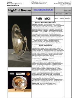 PMR MKII Vysoko oscilačný systém, vyznačujúci sa t