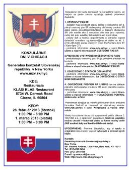 KONZULÁRNE DNI V CHICAGU Generálny konzulát Slovenskej