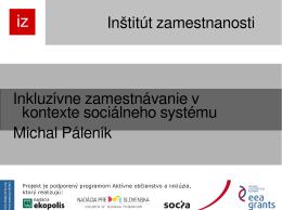 Inkluzívne zamestnávanie v kontexte sociálneho systému