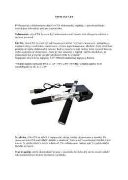 Návod eGo-CE4 Pre bezpečné a efektívne použitie eGo