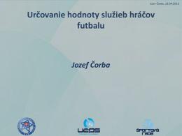 Určovanie hodnoty služieb hráčov futbalu