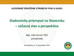 Sladovnícky priemysel na Slovensku – súčasný stav a