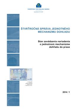 Štvrťročná správa jednotného mechanizmu dohľadu