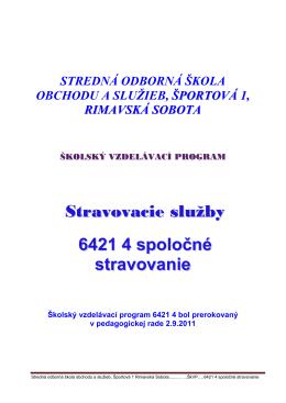 Stravovacie služby 6421 4 spoločné stravovanie