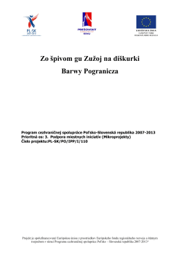 Zo špivom gu Zužoj na diškurki Barwy Pogranicza