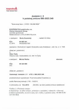 Kooperativa A. dodatok č. 5 k poistnej zmluve 080