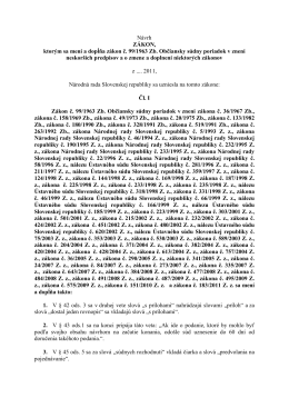 Návrh ZÁKON, ktorým sa mení a dopĺňa zákon č. 99/1963 Zb