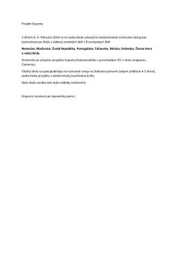 Projekt Espuma V dňoch 6.-9. februára 2014 sa na našej škole