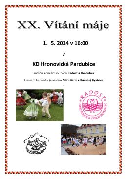 1. 5. 2014 v 16:00 v KD Hronovická Pardubice