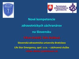 Nové kompetencie zdravotníckych záchranárov na Slovensku