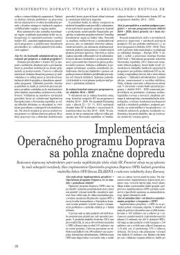 Implementácia Operačného programu Doprava sa pohla značne