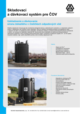 Skladovací a dávkovací systém pre ČOV