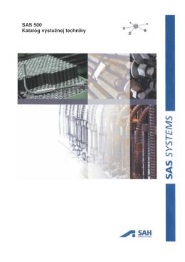 SAS 500 Katalóg výstužnej techniky