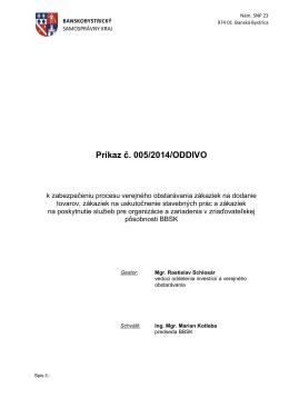 príkaz predsedu bbsk č. 005