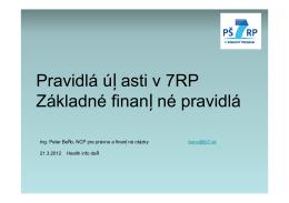 Pravidlá účasti v 7.RP a základné finančné pravidlá