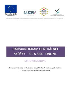 HARMONOGRAM GENERÁLNEJ SKÚŠKY - SJL A SJSL