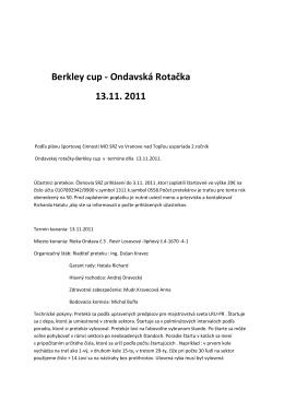 Berkley cup - Ondavská Rotačka 13.11. 2011