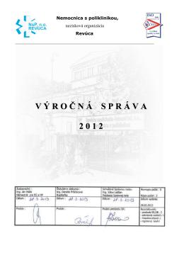 Výročná správa 2012 - Nemocnica s poliklinikou, no Revúca