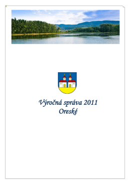 Výročnú správu obce Oreské za rok 2011