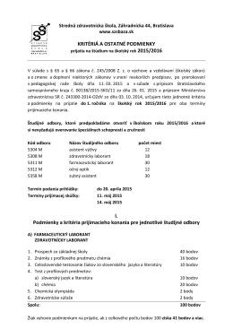 KRITÉRIÁ A OSTATNÉ PODMIENKY I. Podmienky a kritéria