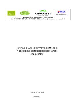 Správa o výkone kontroly a certifikácie v ekologickej