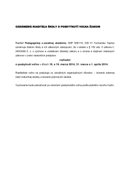 rozhodol o poskytnutí voľna v dňoch 18. a 19. marca 2014, 31