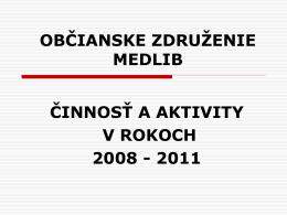 Občianske združenie MEDLIB, 7.12.2011