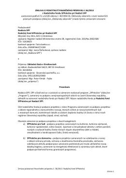 ZMLUVA O POSKYTNUTÍ FINANČNÉHO PRÍSPEVKU č.36/2013 z