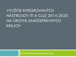 Využitie integrovaných nástrojov ITI a CLLD 2014
