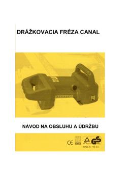 DRÁŽKOVACIA FRÉZA CANAL