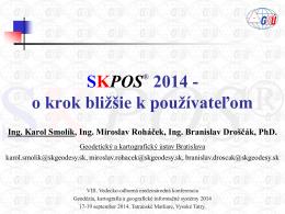 SKPOS 2014 - o krok bližšie k používateľom