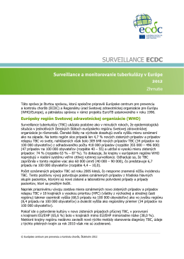 Surveillance a monitorovanie tuberkulózy v Európe 2012