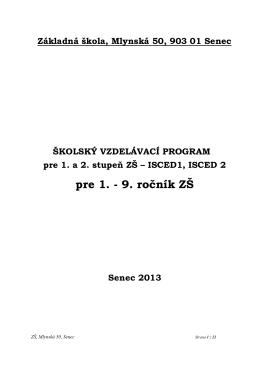 pre 1. - 9. ročník ZŠ - Základná škola • Mlynská 50, Senec